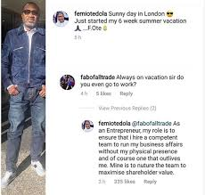 Instagram exchanges between Femi Otedola and a follower who asked if he doesn't work.