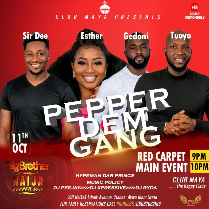 Big Brother Pepper Dem Gang live at Club Maya, Uyo, Akwa Ibom State.