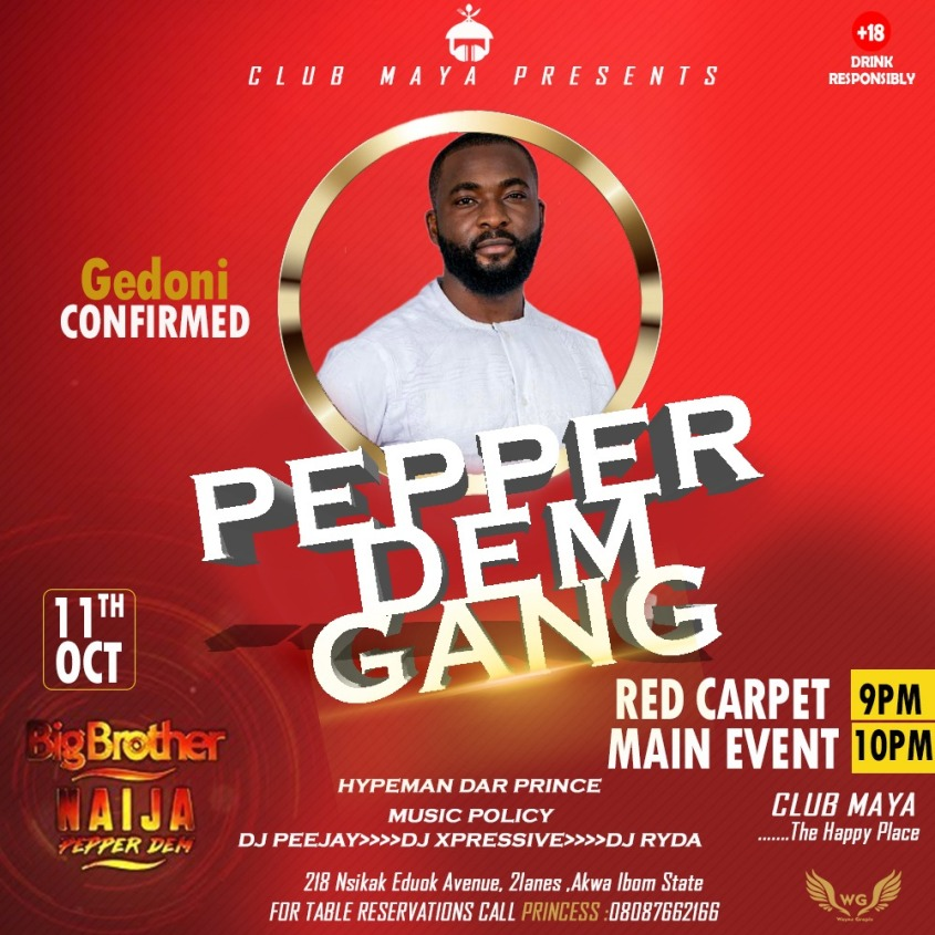 Gedoni, Big Brother Pepper Dem Season Four Edition.